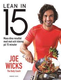 bokomslag Lean in 15 : maxa dina resultat med mat och träning på 15 minuter