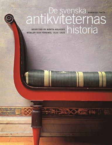 bokomslag De svenska antikviteternas historia
