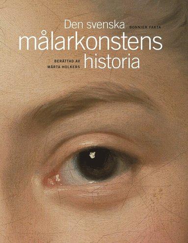 bokomslag Den svenska målarkonstens historia