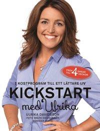 bokomslag Kickstart med Ulrika : 7 kostprogram till ett lättare liv