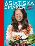 bokomslag Asiatiska smaker : försvinnande gott och enkelt att laga