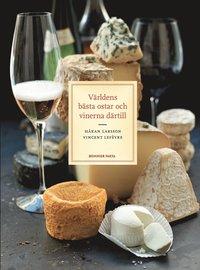 Världens bästa ostar och vinerna därtill
