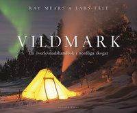 bokomslag Vildmark : en överlevnadshandbok i nordliga skogar