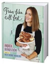 bokomslag Från fika till fest : vinnare av Hela Sverige bakar 2017