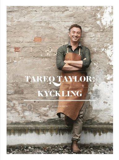 bokomslag Tareq Taylors kyckling