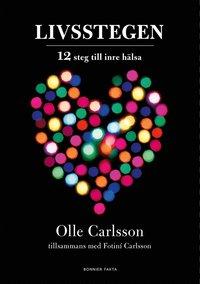bokomslag Livsstegen : 12 steg till inre hälsa