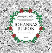 bokomslag Johannas julbok : fantasifulla julmotiv att färglägga själv