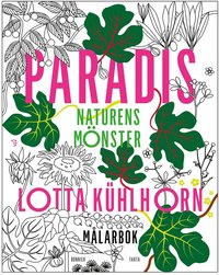 bokomslag Paradis : naturens mönster - målarbok