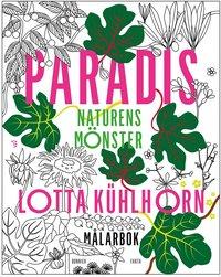 Paradis : naturens mönster - målarbok