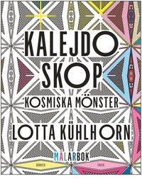 bokomslag Kalejdoskop : kosmiska mönster - målarbok