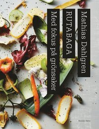 bokomslag Rutabaga : med fokus på grönsaker