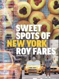 bokomslag Sweet spots of New York : bakverk och sötsaker från New York