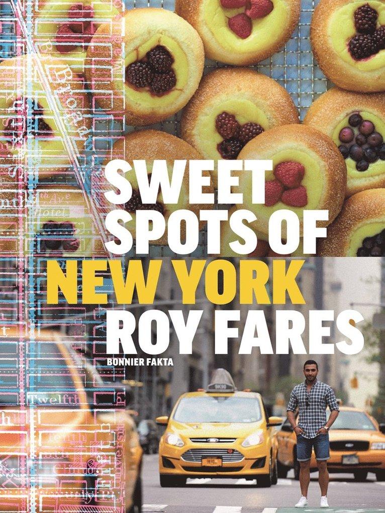Sweet spots of New York : bakverk och sötsaker från New York 1