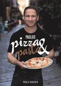 bokomslag Paolos pizza & pasta