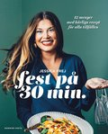 bokomslag Fest på 30 min.