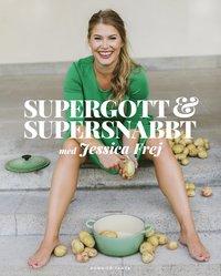 bokomslag Supergott och supersnabbt