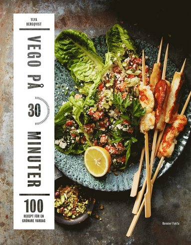 bokomslag Vego på 30 minuter : 100 recept för en grönare vardag