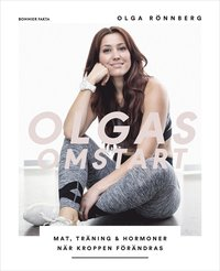 bokomslag Olgas omstart : Mat, träning och hormoner när kroppen förändras