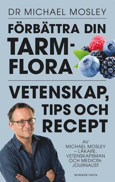 bokomslag Förbättra din tarmflora : vetenskap, tips och recept