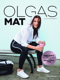 bokomslag Olgas mat : för aktiva kvinnor