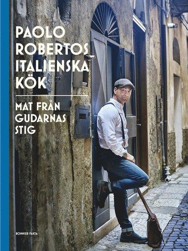 bokomslag Paolo Robertos italienska kök