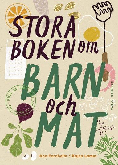 bokomslag Stora boken om barn och mat