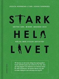 bokomslag Stark hela livet : bättre ork, minne, mående och hälsa med fysisk aktivitet