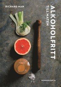 bokomslag Alkoholfritt : till maten