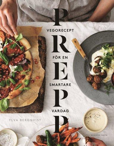 bokomslag Prepp : vegorecept för en smartare vardag