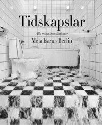 bokomslag Tidskapslar : alla mina installationer