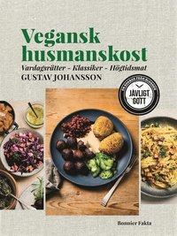 bokomslag Vegansk husmanskost : vardagsrätter - klassiker - högtidsmat
