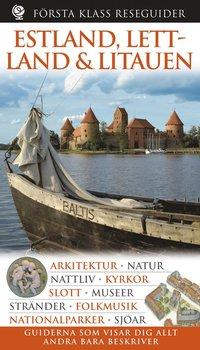 Estland, Lettland, Litauen - Första Klass