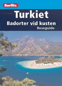 bokomslag Turkiet : badorter vid kusten