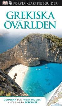 bokomslag Grekiska övärlden - Första Klass