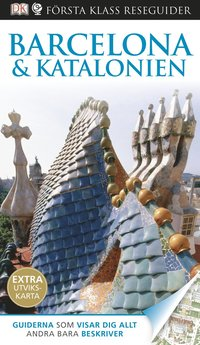 bokomslag Barcelona & Katalonien - Första Klass