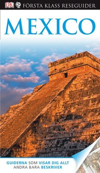 Mexico - Första Klass