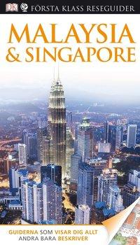bokomslag Malaysia & Singapore - Första klass