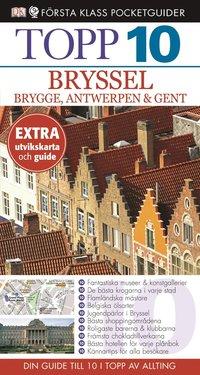 Bryssel, Brygge, Antwerpen och Gent - Topp 10