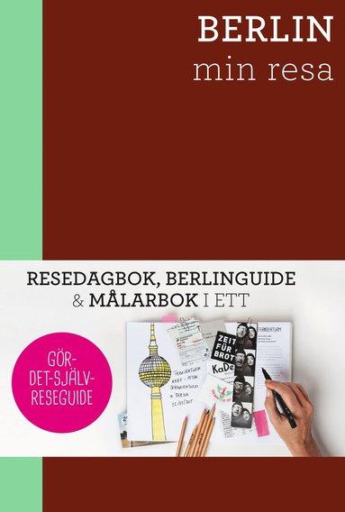 bokomslag Berlin - min resa : Resedagbok