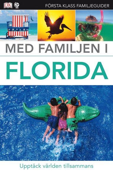 bokomslag Med familjen i Florida