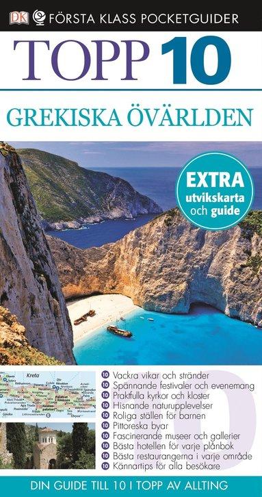 bokomslag Grekiska övärlden - Topp 10