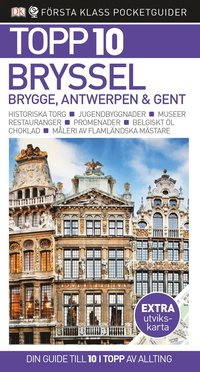 bokomslag Bryssel, Brygge, Antwerpen och Gent - Topp 10