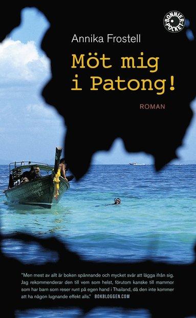 bokomslag Möt mig i Patong