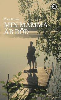 bokomslag Min mamma är död