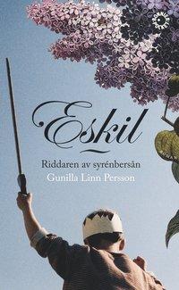 bokomslag Eskil : riddaren av syrenbersån