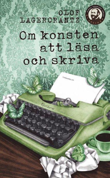 bokomslag Om konsten att läsa och skriva