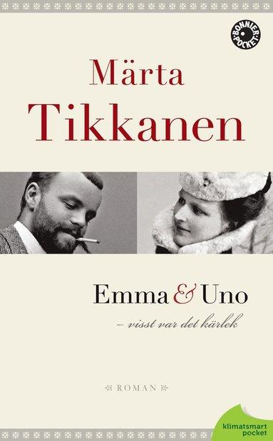 bokomslag Emma & Uno : visst var det kärlek