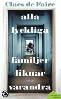 bokomslag Alla lyckliga familjer liknar varandra
