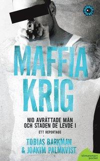 bokomslag Maffiakrig : nio avrättade män och staden de levde i