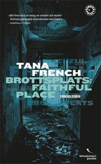 bokomslag Brottsplats: Faithful Place